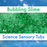Bubbling Slime Recipe for Sensory Tubs